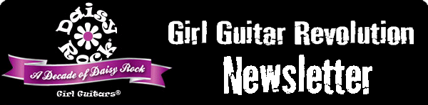 Daisy Rock Girl Guitars