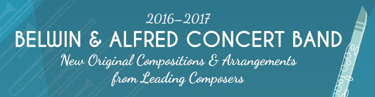 2016-2017 Belwin & Alfred Concert Band New Releases & Best-Sellers
