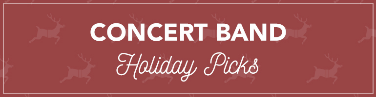 2016 Alfred & Belwin Concert Band Holiday Picks