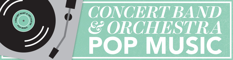 2017 Belwin Concert Band & Orchestra Pop & Rock New Music Selections