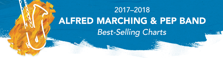 2017 Marching & Pep Music Selections