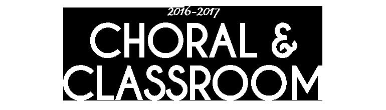 2016-2017 Choral Classroom
