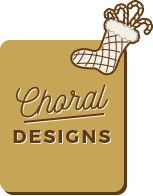 Choral Designs