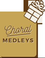 Choral Medleys